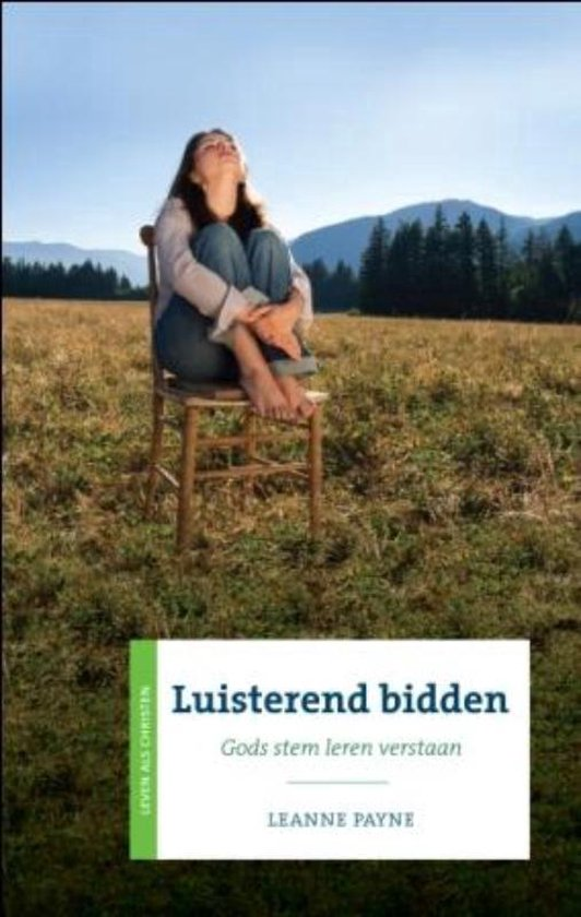 LUISTEREND BIDDEN - Leanne Payne |