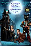 Creepy Hollow Adventures 1 and 2