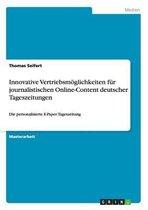 Innovative Vertriebsmoeglichkeiten fur journalistischen Online-Content deutscher Tageszeitungen