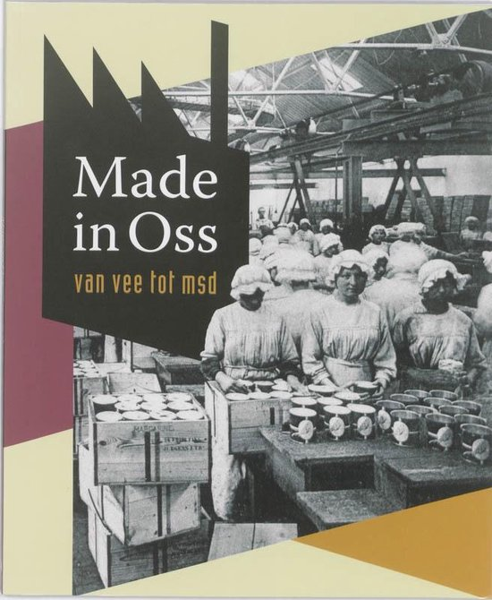 Made in Oss - Jos Peeters |