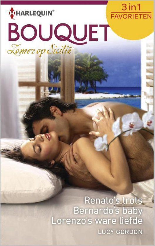 Renato's trots / Bernardo's baby / Lorenzo's ware liefde - Lucy Gordon  
