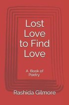 Lost Love to Find Love