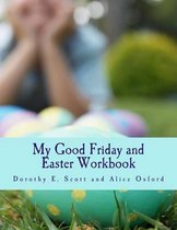 My Good Friday and Easter Workbook
