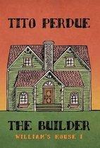 The Builder (William's House, Volume I)
