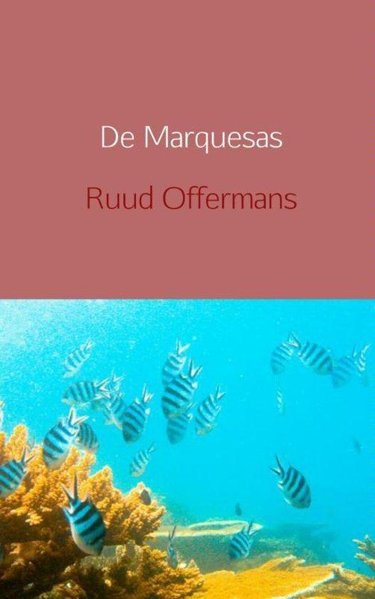 Cover van het boek 'De Marquesas' van Ruud Offermans