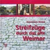 Boek cover Streifzüge durch das alte Weimar van Hannelore Henze