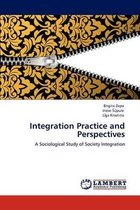 Integration Practice and Perspectives