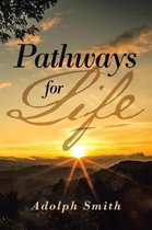 Pathways for Life