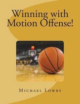 Winning with Motion Offense!