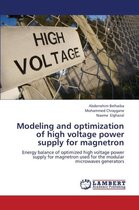 Modeling and Optimization of High Voltage Power Supply for Magnetron