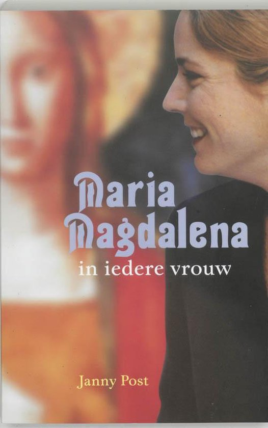 Maria Magdalena In Iedere Vrouw - Janny Post pdf epub