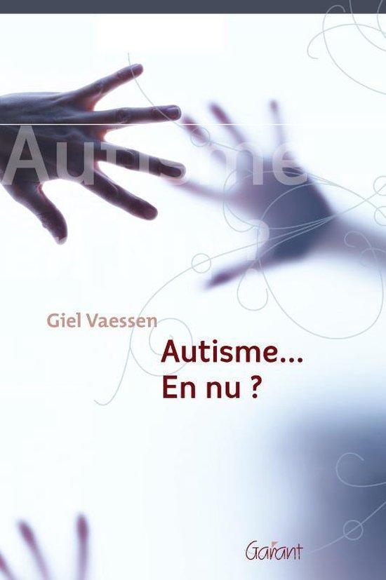 Autisme... En nu? - Giel Vaessen   Readingchampions.org.uk