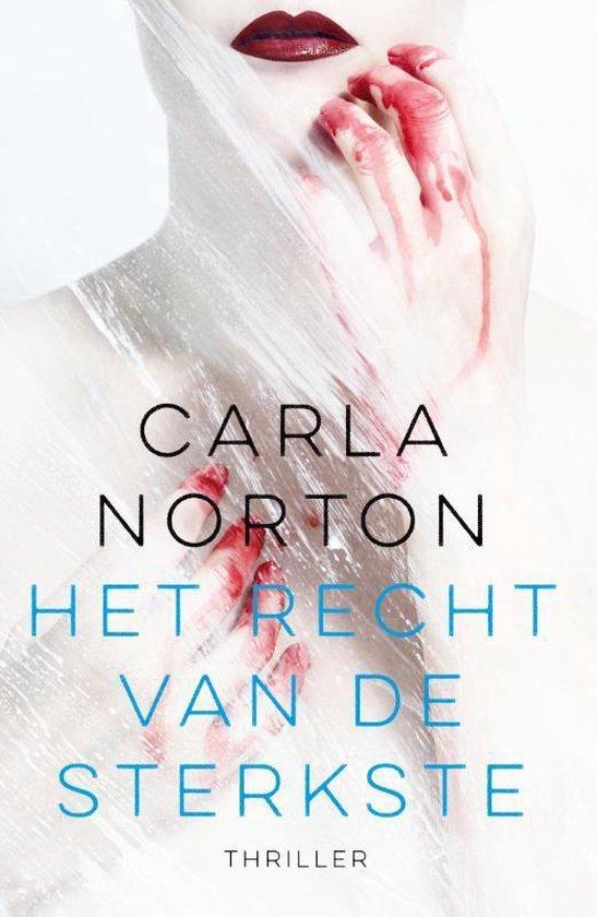 Het recht van de sterkste - Carla Norton |