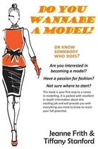 Do You Wannabe a Model?