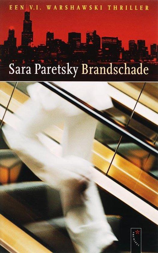 Brandschade - Sara Paretsky |