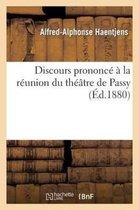 Discours prononce a la reunion du theatre de Passy