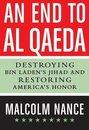 Boek cover An End to al-Qaeda van Malcolm Nance