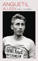 Anquetil alleen