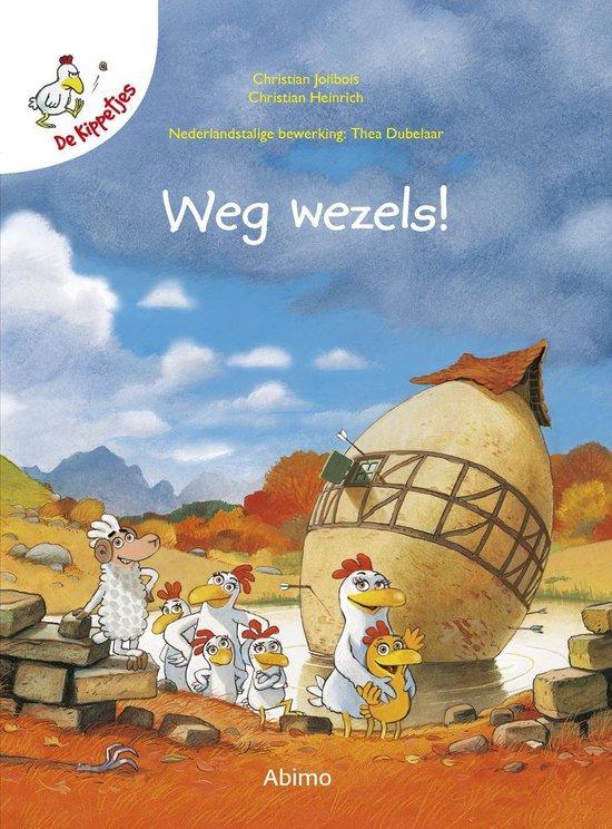 Boek cover De kippetjes  -   Weg wezels van Christian Jolibois (Hardcover)