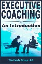 Executive Coaching: An Introduction
