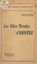 Les idées morales d'Homère