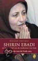 Shirin Ebadi En Haar Strijd Om De Toekom