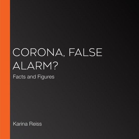 Boek cover Corona, False Alarm? van Karina Reiss (Onbekend)