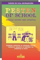 Pesten op school. Adequaat optreden tegen pestgedrag