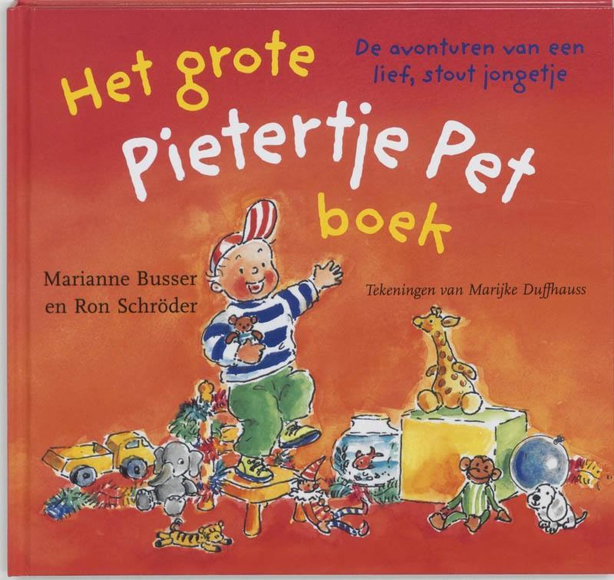 Het grote Pietertje Pet boek - Marianne Busser
