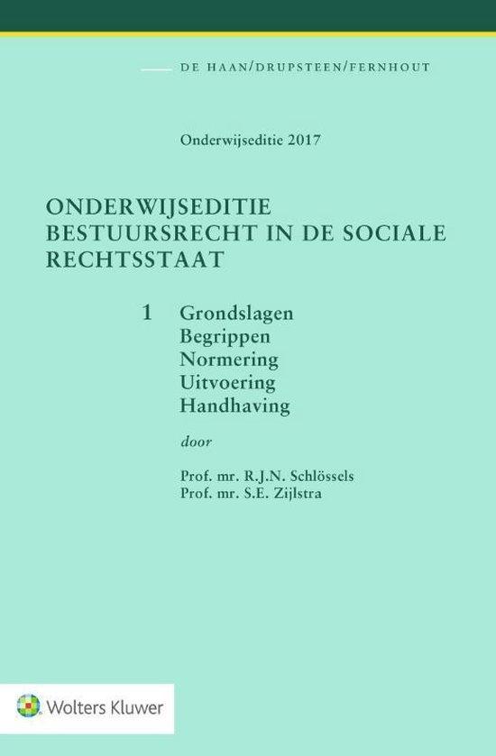 Boek cover Onderwijseditie Bestuursrecht in de sociale rechtsstaat, band 1 van R.J.N. Schlossels (Paperback)