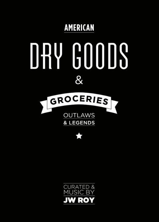 Dry Goods and Groceries