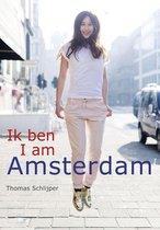 Boek cover Ik ben Amsterdam / I am Amsterdam van Thomas Schlijper