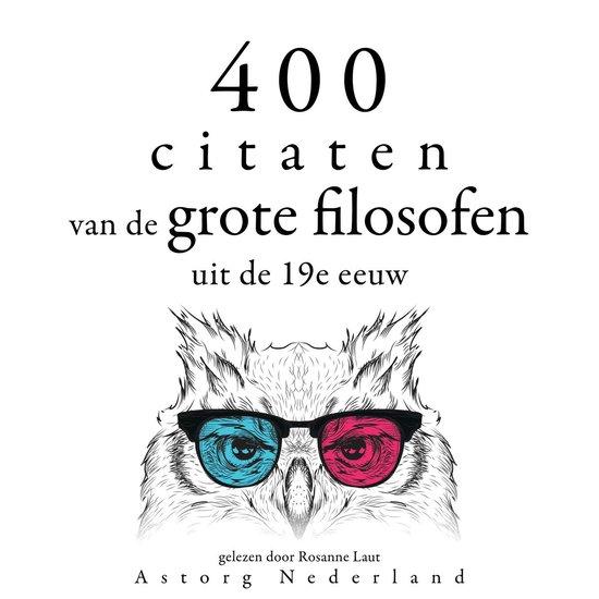 Boek cover 400 citaten van de grote filosofen uit de 19e eeuw van Arthur Schopenhauer (Onbekend)