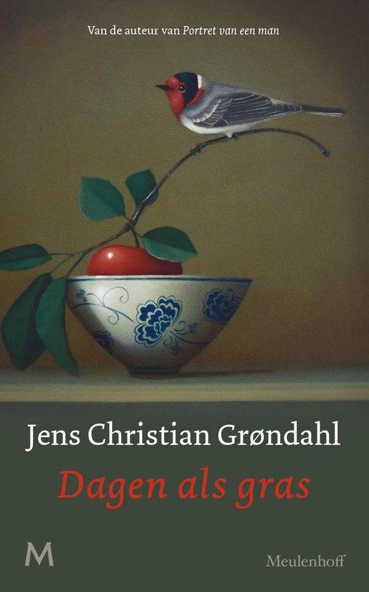 Boek cover Dagen als gras van Jens Christian Grøndahl (Hardcover)