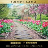 The Shah's English Gardener
