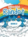 A Place Called Raindot