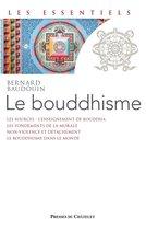 Le Bouddhisme - Une école de sagesse