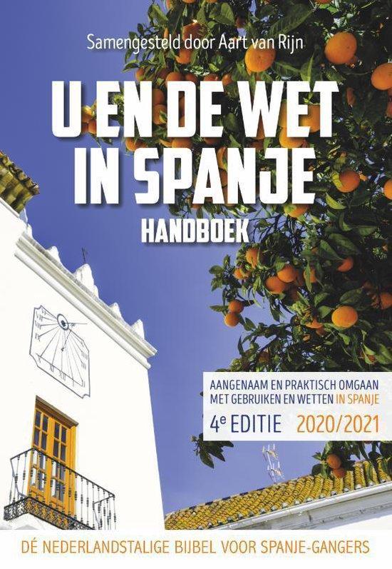 Boek cover U en de wet in Spanje Editie 2020 / 2021 van Aart van Rijn (Paperback)