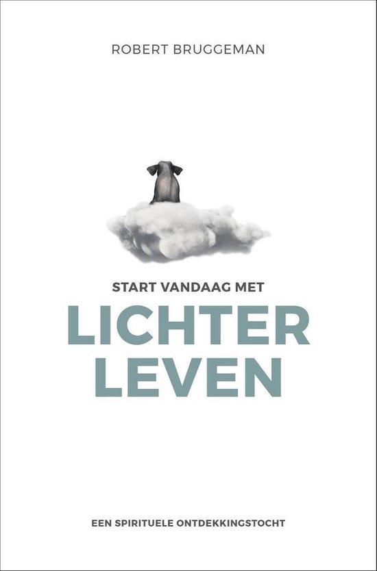 Boek cover Start vandaag met lichter leven van Robert Bridgeman (Onbekend)