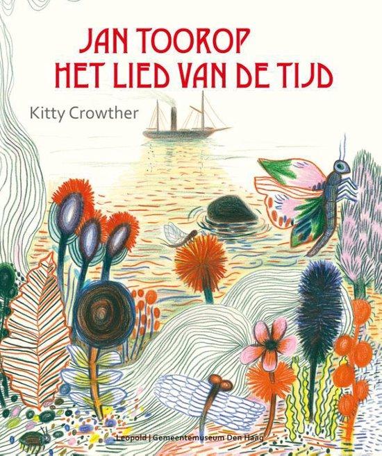 Jan Toorop - Het lied van de tijd - Kitty Crowther | Readingchampions.org.uk
