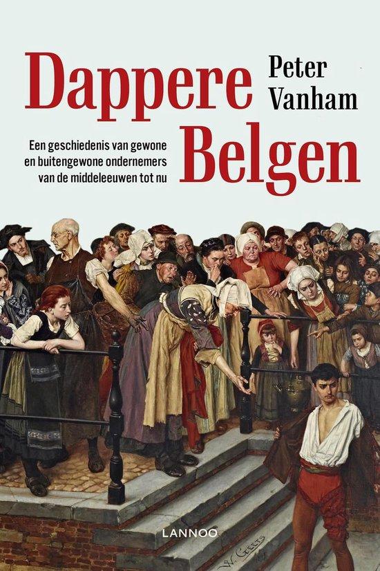 Dappere Belgen - Peter Vanham   Fthsonline.com