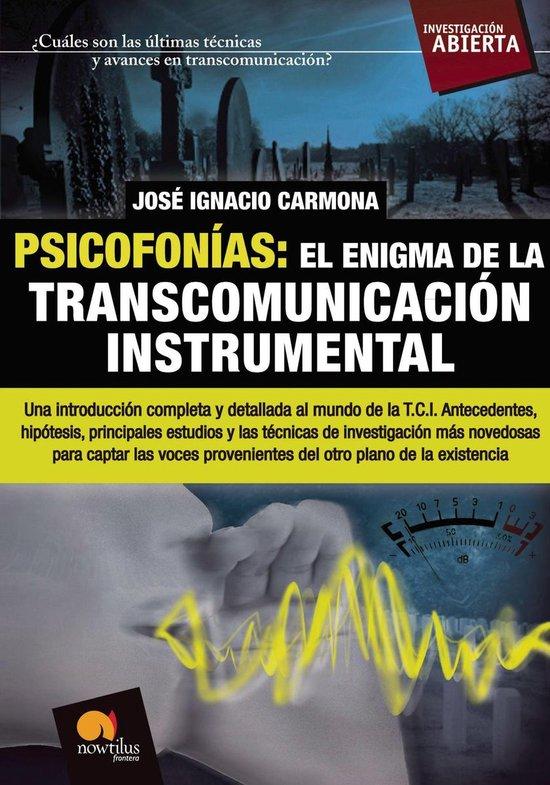 Psicofonías: el enigma de la transcomunicacion instrumental