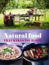 Boek cover Natural Food that Makes You Happy van Pascale Naessens