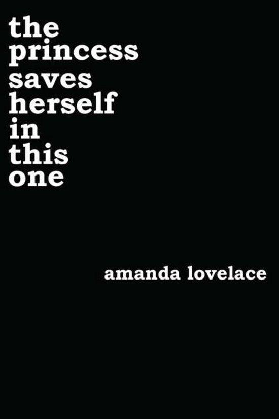 Boek cover the princess saves herself in this one van Amanda Lovelace (Paperback)