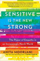 Sensitive Is the New Strong