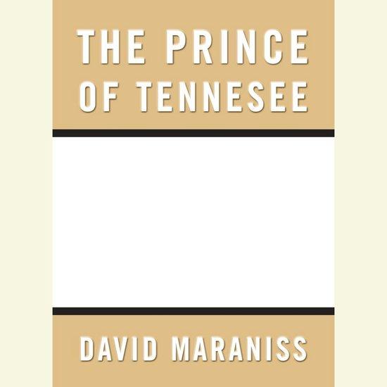 Boek cover Prince of Tennesee van David Maraniss (Onbekend)