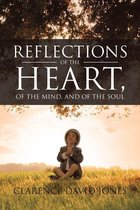 Reflections of the Heart, of the Mind, and of the Soul