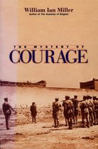 The Mystery of Courage
