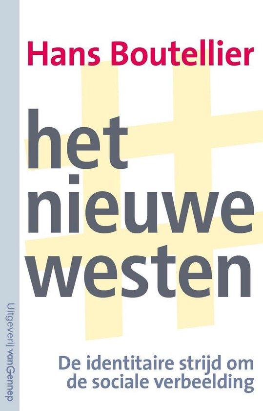 Boek cover Het nieuwe Westen van Hans Boutellier (Onbekend)