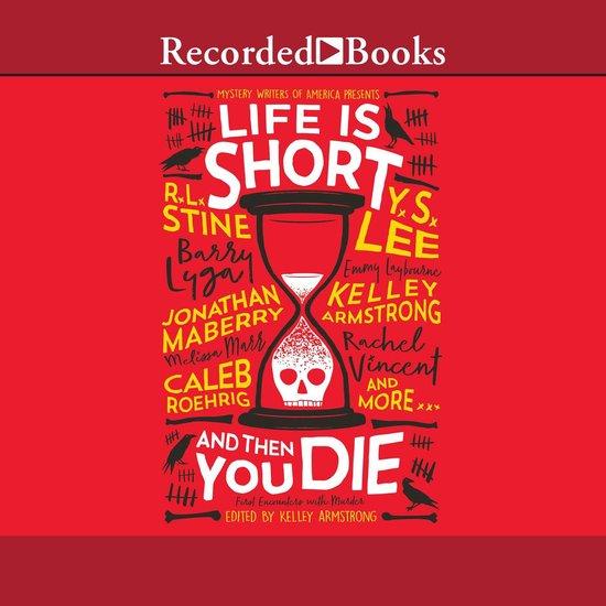 Omslag van Life is Short and Then You Die
